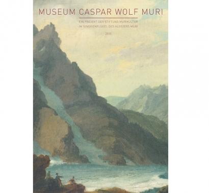 Cover Fundraising Caspar Wolf Muri